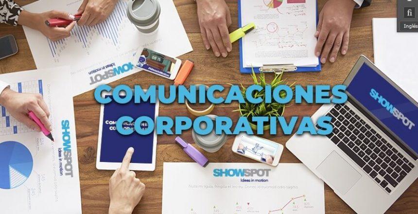 Comunicaciones Corporativas Showspot